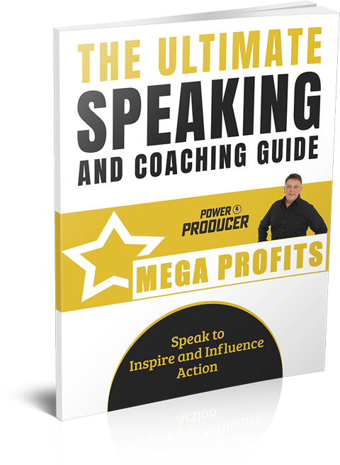 The ultimate Speaking and Coaching guide - Speak to Inspire and Influence Action